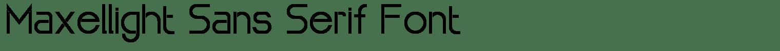 Maxellight Sans Serif Font