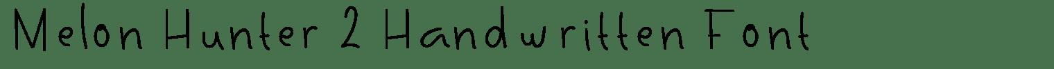 Melon Hunter 2 Handwritten Font