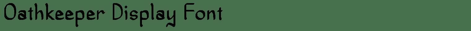 Oathkeeper Display Font
