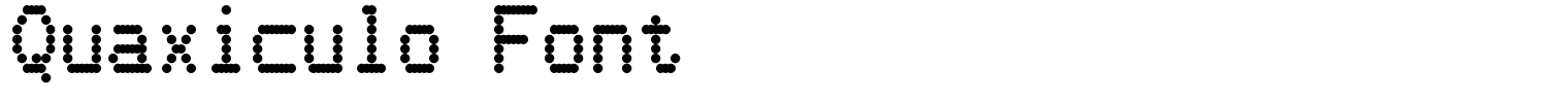 Quaxiculo Font