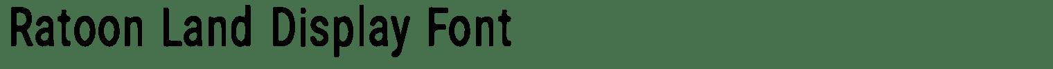 Ratoon Land Display Font