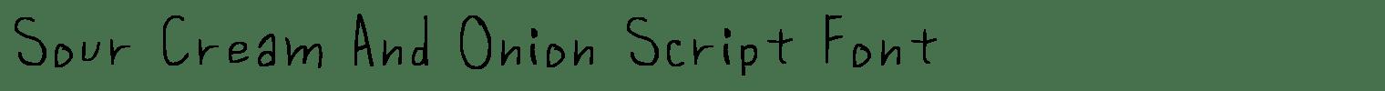 Sour Cream And Onion Script Font