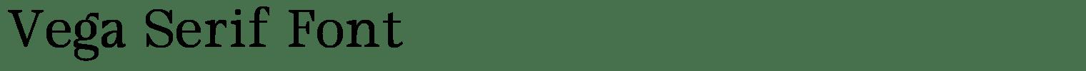 Vega Serif Font