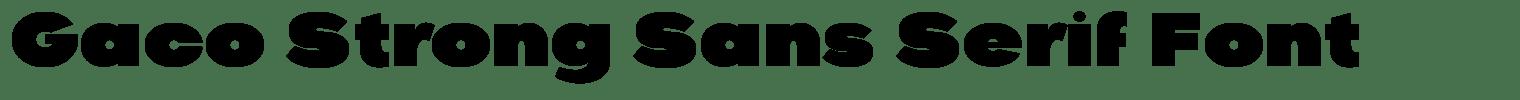 Gaco Strong Sans Serif Font
