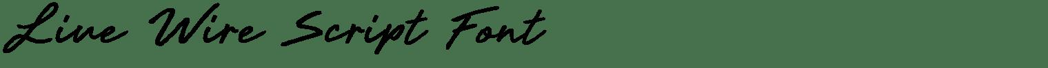 Live Wire Script Font