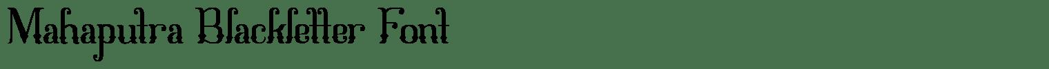 Mahaputra Blackletter Font