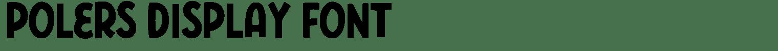Polers Display Font