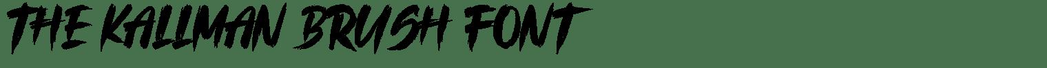 The Kallman Brush Font