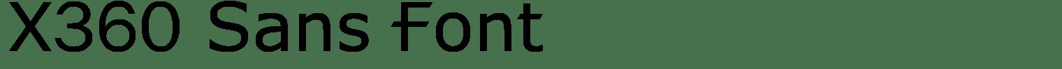 X360 Sans Font