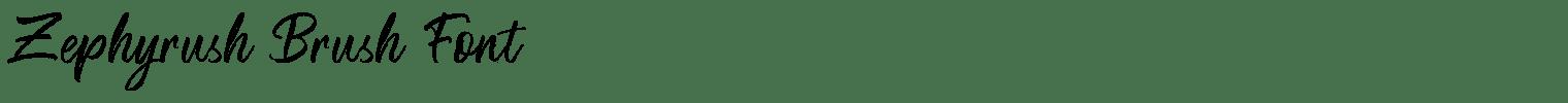 Zephyrush Brush Font