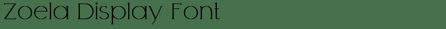 Zoela Display Font