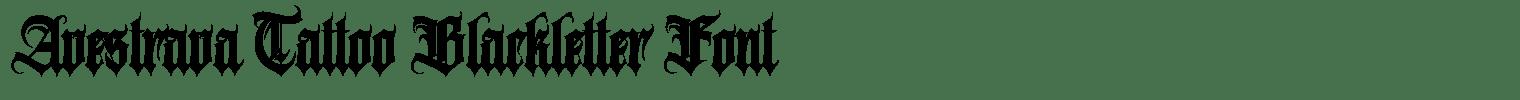 Avestrava Tattoo Blackletter Font
