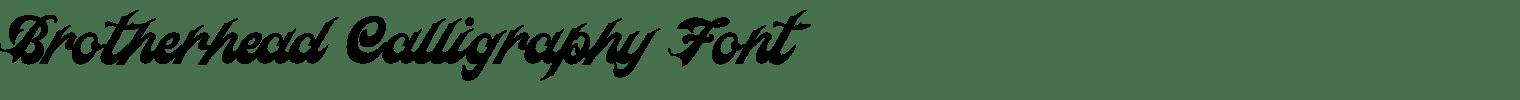Brotherhead Calligraphy Font