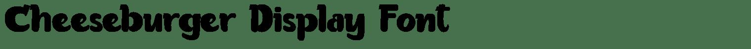 Cheeseburger Display Font