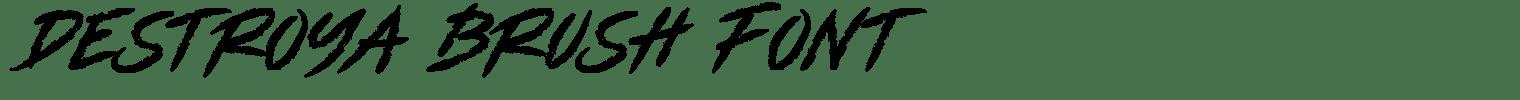 Destroya Brush Font