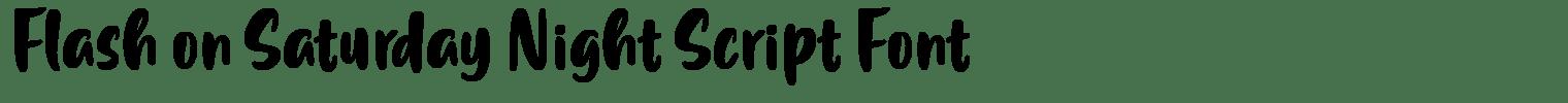 Flash on Saturday Night Script Font
