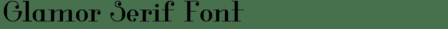 Glamor Serif Font