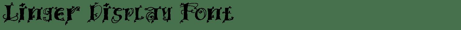 Linger Display Font
