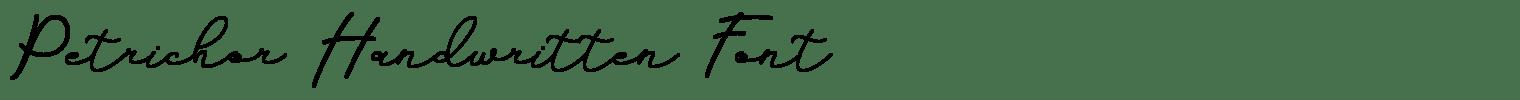 Petrichor Handwritten Font