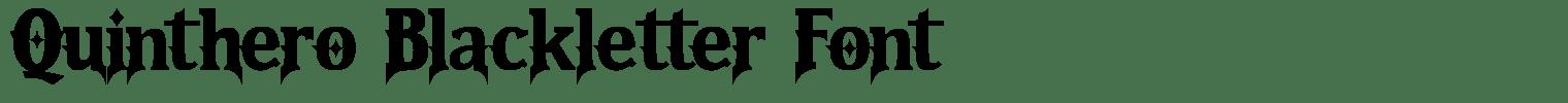 Quinthero Blackletter Font