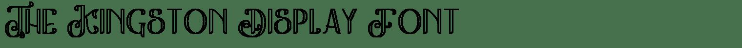 The Kingston Display Font