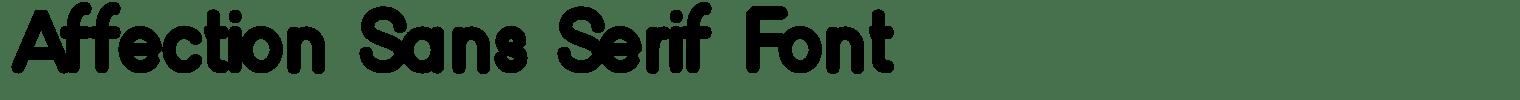 Affection Sans Serif Font