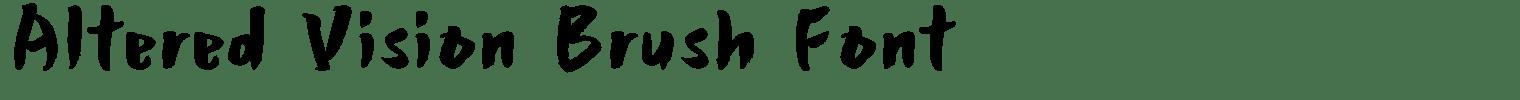Altered Vision Brush Font