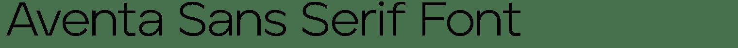 Aventa Sans Serif Font