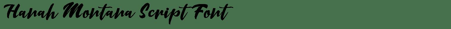 Hanah Montana Script Font