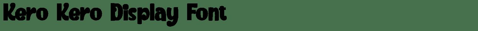 Kero Kero Display Font