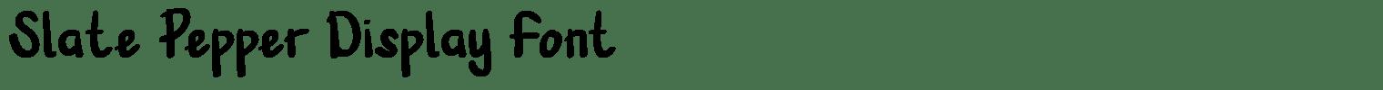 Slate Pepper Display Font
