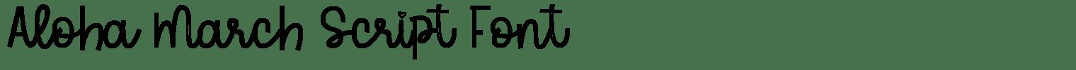 Aloha March Script Font