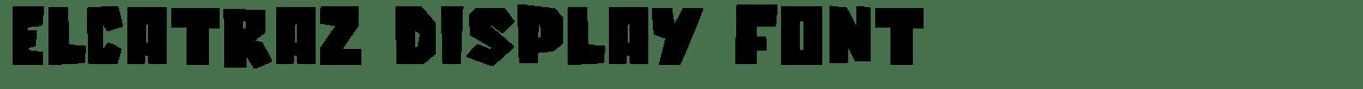 Elcatraz Display Font