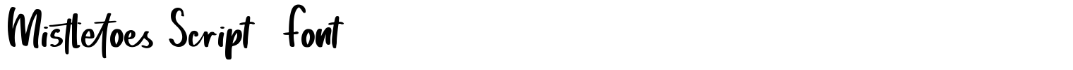 Mistletoes Script  Font