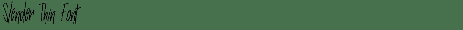 Slender Thin Font