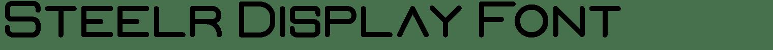 Steelr Display Font