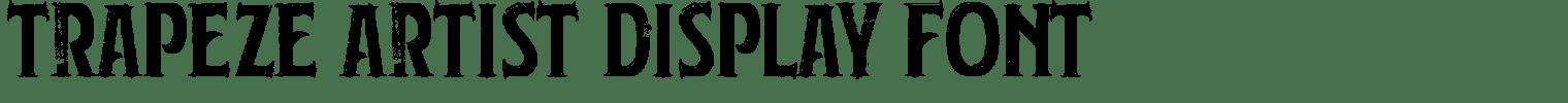 Trapeze Artist Display Font