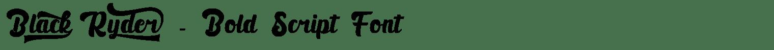 Black Ryder – Bold Script Font