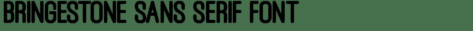 Bringestone Sans Serif Font