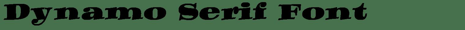 Dynamo Serif Font