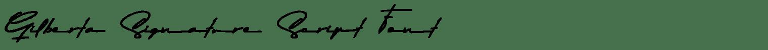 Gilberta Signature Script Font