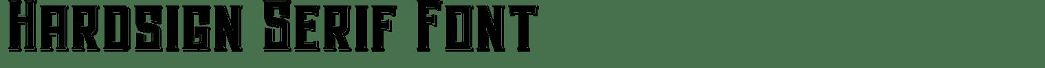 Hardsign Serif Font