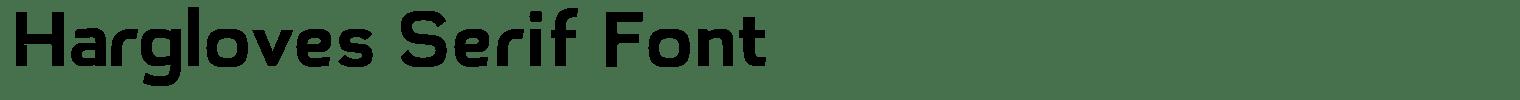 Hargloves Serif Font