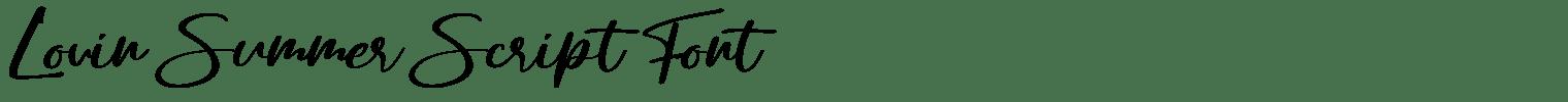 Lovin Summer Script Font