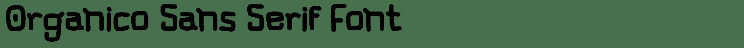 Organico Sans Serif Font