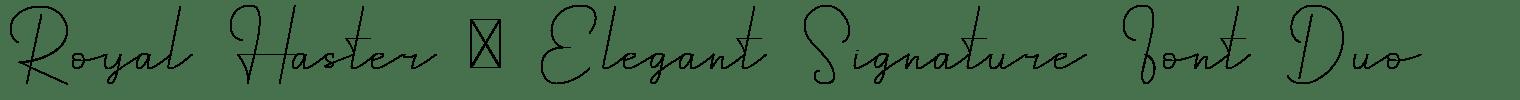 Royal Haster   Elegant Signature Font Duo