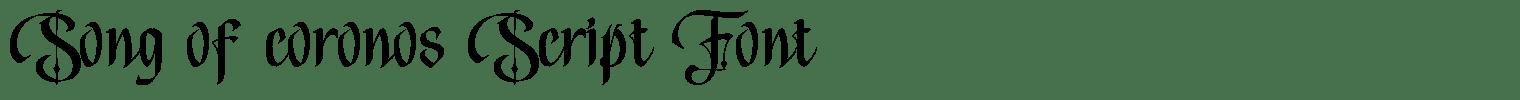 Song of coronos Script Font