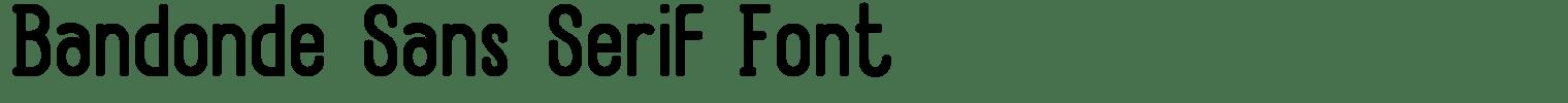 Bandonde Sans Serif Font