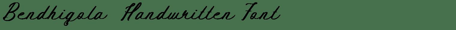Bendhigola  Handwritten Font
