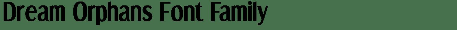 Dream Orphans Font Family